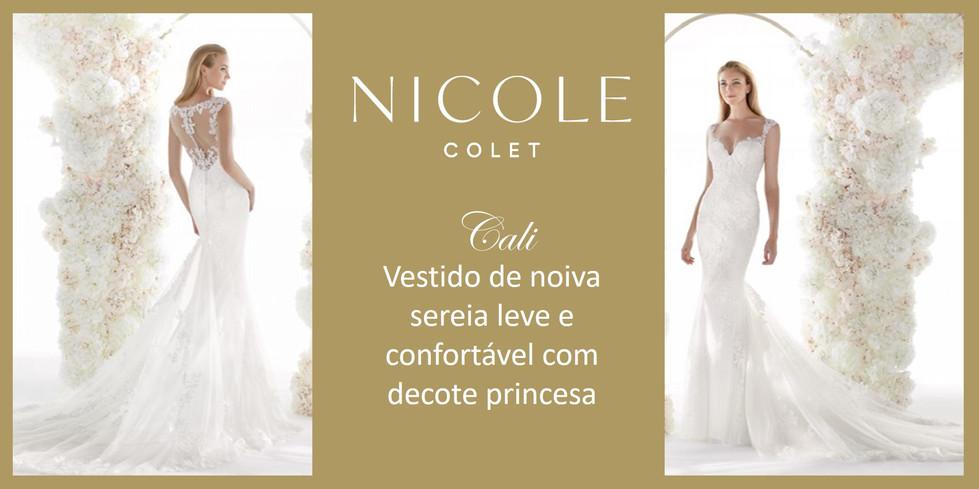 Cali da coleção Nicole Colet