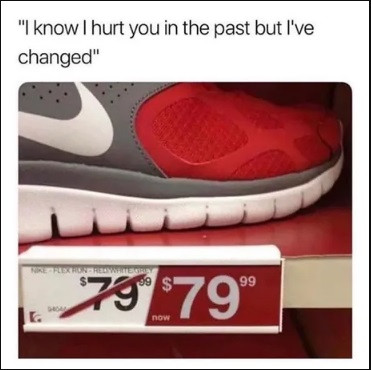 When you're tired of paying more for shoes, and you're also tired of paying less for shoes.