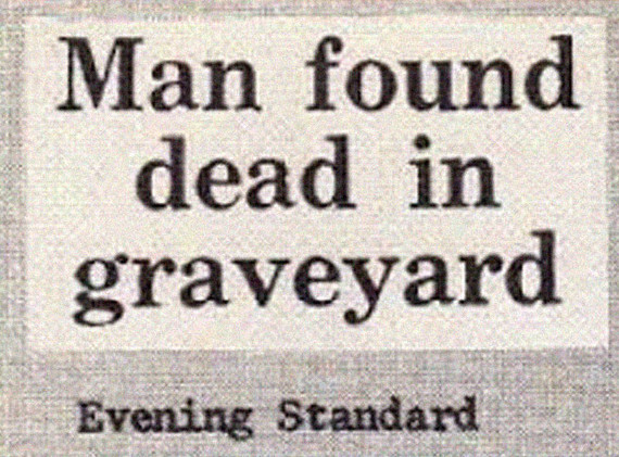 In related news, Man Found Alive In House.
