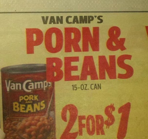 50 cents for a can of porn? I can find just as good, bean-free porn free online.