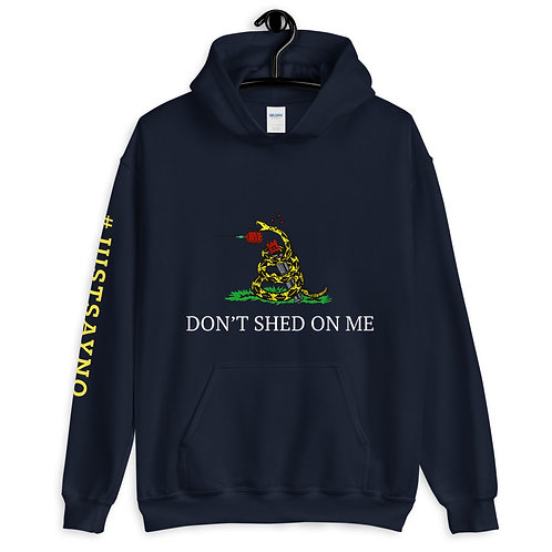 Don't Shed on Me Unisex Hoodie