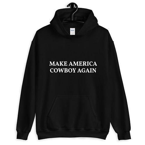 Make America Cowboy Again Hoodie