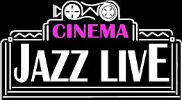 Cinema Jazz Live