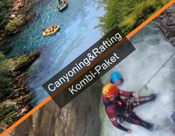 Canyoning & Rafting Kombi-Paket