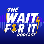 wait-for-it-podcast-profile-picture.png