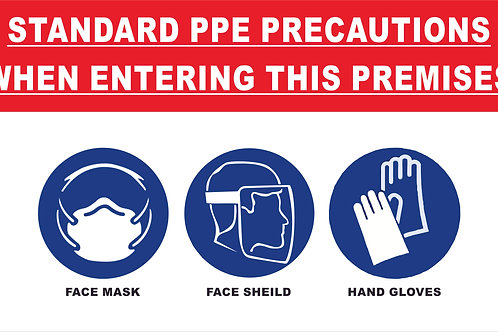 Standard PPE Precaution Sign