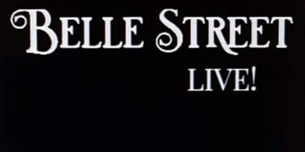 Belle Street Live!