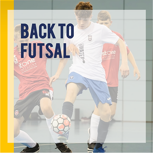 Back to Futsal Sessions