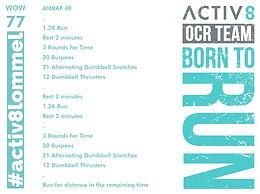 WOW 77 OCR, Trail running workout