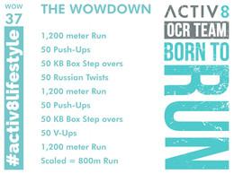WOW 37 OCR, Trail running workout