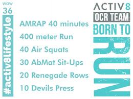 WOW 36 OCR, Trail running workout