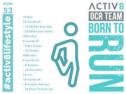 WOW 53 OCR, Trail running workout