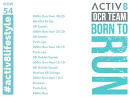 WOW 54 OCR, Trail running workout