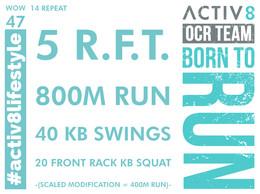 WOW 47 OCR, Trail running workout