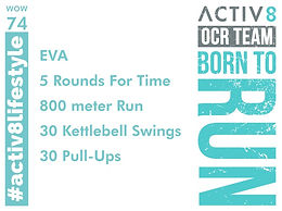WOW 74 OCR, Trail running workout
