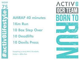 WOW 75 OCR, Trail running workout