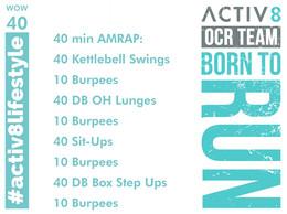 WOW 40 OCR, Trail running workout