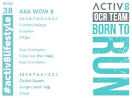 WOW 38 OCR, Trail running workout