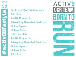 WOW 52 OCR, Trail running workout