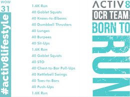 WOW 31 OCR, Trail running workout