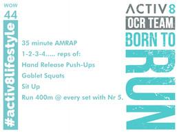 WOW 44 OCR, Trail running workout