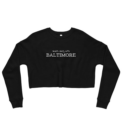 Favorite Shorty Outta Crop Sweatshirt