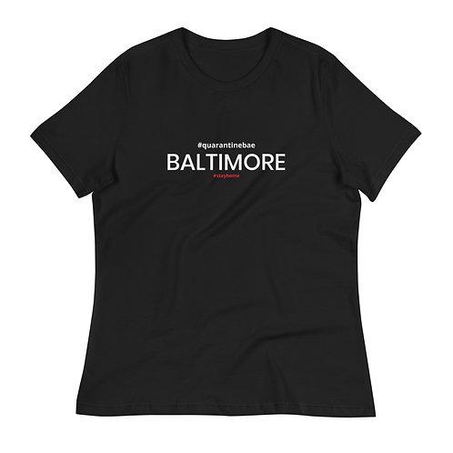 #quarantinebae CITY Women's Relaxed T-Shirt