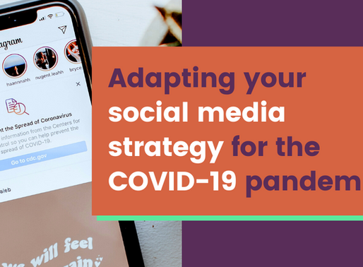 How to Adapt Your Social Media Strategy for the Coronavirus Pandemic