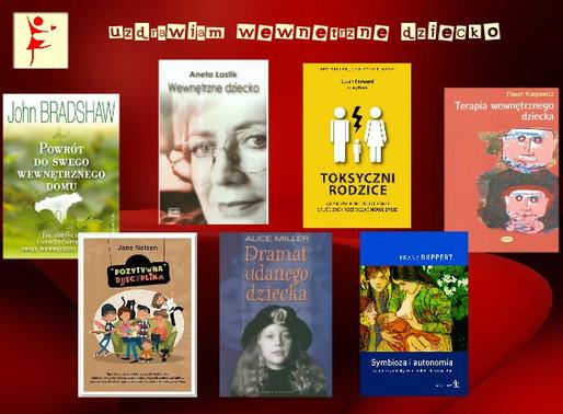 Wewnętrzne dziecko: 7 książek pomocnych w uzdrawianiu wewnętrznego dziecka.