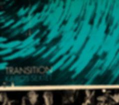 """Transition"" Debut Album by Kairos Sexte"