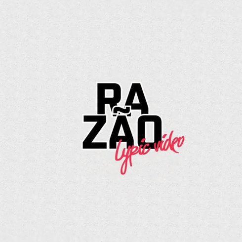 lyric video - razão