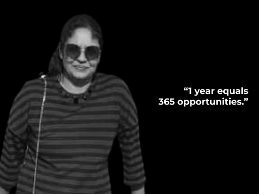 Rashmi Gupta Kheria : 1 year equals 365 opportunities.