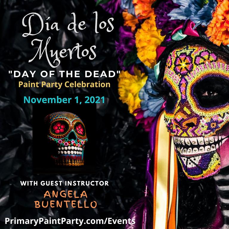 Dia De Los Muertos Paint Party