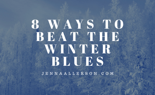 8 easy ways to beat the winter blues