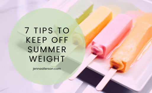 7 ways to keep pounds off this summer