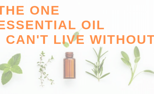 Wellness Wednesday: The one essential oil I can't live without