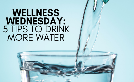 Wellness Wednesday: Are you hydrated?