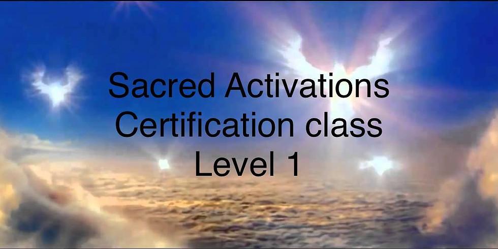 SACRED ACTIVATION'S LEVEL 1 CERTIFICATION
