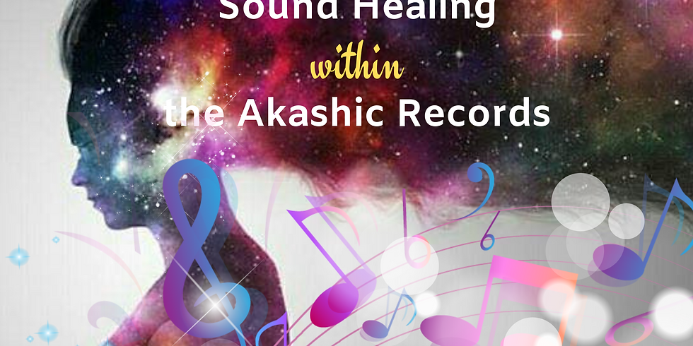 Sound healing within the Akashic Records