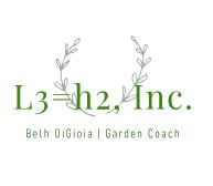 L3=h2, Inc., garden coach, Beth DiGioia