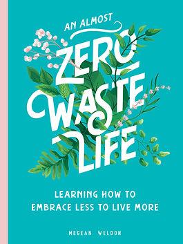 An Almost Zero Waste Life