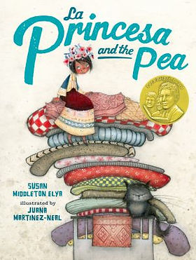 Book cover image: La princesa and the pea / Susan Middleton Elya