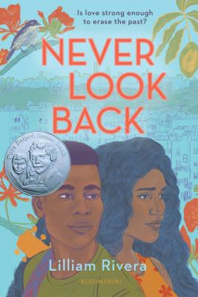 Never Look Back: is love strong enough to erase the past? ( Cover Image) by Lilliam Rivera