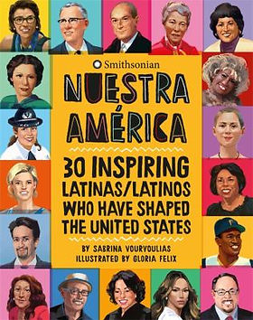 Book cover image: Nuestra América : 30 inspiring latinas/latinos who have shaped the United States by Sabrina Vourvoulias