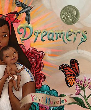 Book cover image: Dreamers / Yuyi Morales.