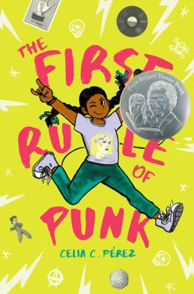 Book cover image: The first rule of punk / by Celia C. Pérez