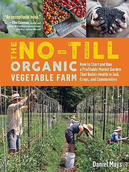 The No-Till Organic Vegetable Farm