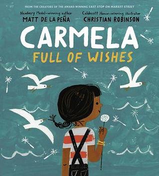 Book cover image: Carmela full of wishes by Matt de la Peña
