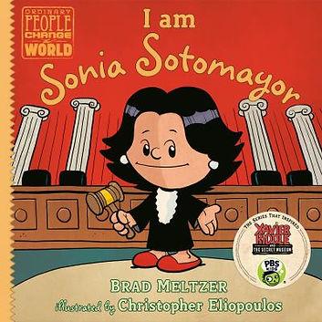 Book cover image: I am Sonia Sotomayor / Brad Meltzer