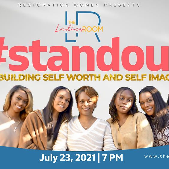 The Ladies Room Event: #Standout